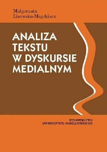 Okładka książki Analiza tekstu w dyskursie medialnym