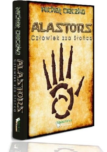 Okładka książki Alastors: Człowiek zza Słońca