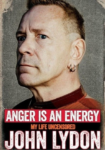 Okładka książki Gniew jest energią. Moje życie bez cenzury