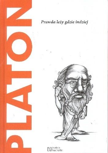 Okładka książki Platon. Prawda leży gdzie indziej