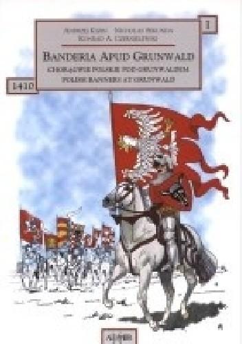 Okładka książki Chorągwie polskie pod Grunwaldem