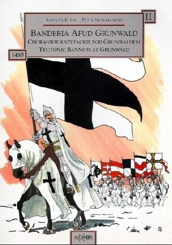 Okładka książki Chorągwie krzyżackie pod Grunwaldem