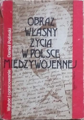 Okładka książki Obraz własny życia w Polsce międzywojennej