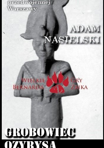 Okładka książki Grobowiec Ozyrysa