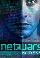 Netwars. Kodeks. Epizod 1