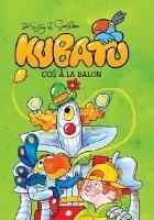 Kubatu #2: Coś à la balon