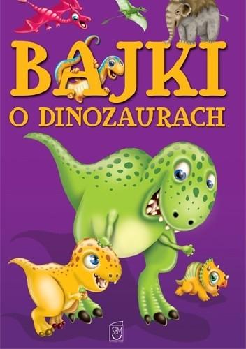 Okładka książki Bajki o dinozaurach