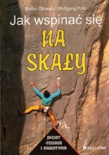 Okładka książki Jak wspinać się na skały