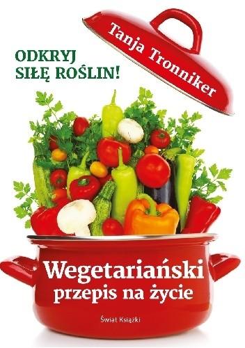 Okładka książki Wegetariański przepis na życie