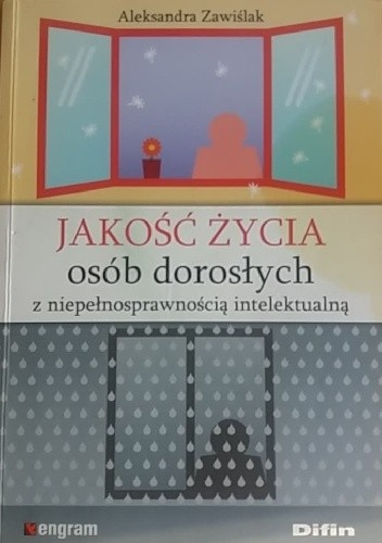 Okładka książki Jakość życia osób dorosłych z niepełnosprawnością intelektualną