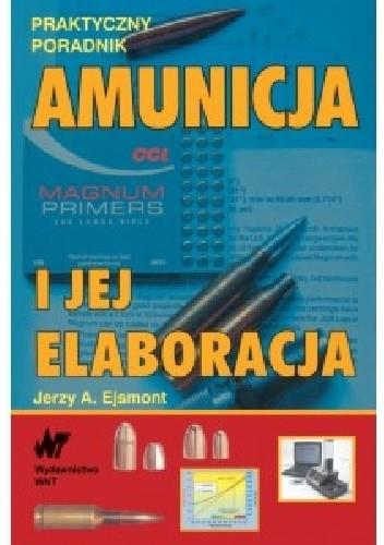 Okładka książki Amunicja i jej elaboracja