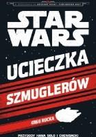 Ucieczka szmuglerów: Przygody Hana Solo i Chewbacki