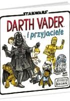 Darth Vader i Przyjaciele