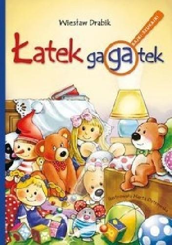 Okładka książki Łatek gagatek