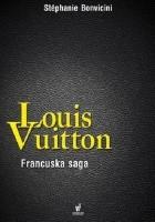 Louis Vuitton. Francuska saga