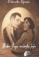 Baba Jaga zniosła jajo