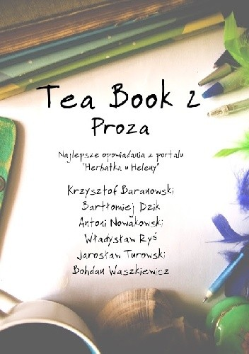 Okładka książki Tea Book 2: Proza