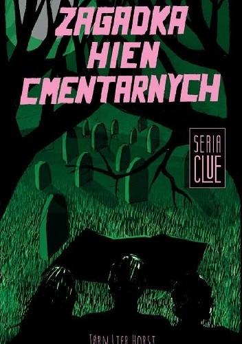 Okładka książki Zagadka hien cmentarnych