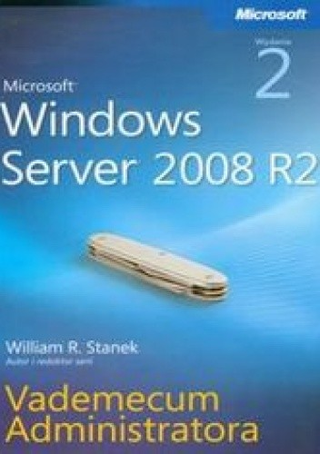 Okładka książki Microsoft Windows Server 2008 R2. Vademecum administratora