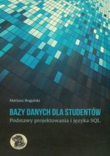 Okładka książki Bazy danych dla studentów