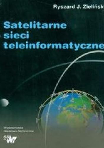 Okładka książki Satelitarne sieci teleinformatyczne