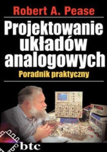 Okładka książki Projektowanie układów analogowych. Poradnik praktyczny