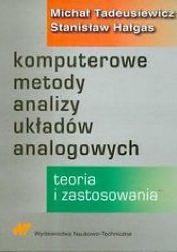 Okładka książki Komputerowe metody analizy układów analogowych