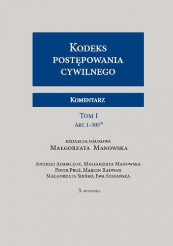 Okładka książki Kodeks postępowania cywilnego. Komentarz. Tom I i II