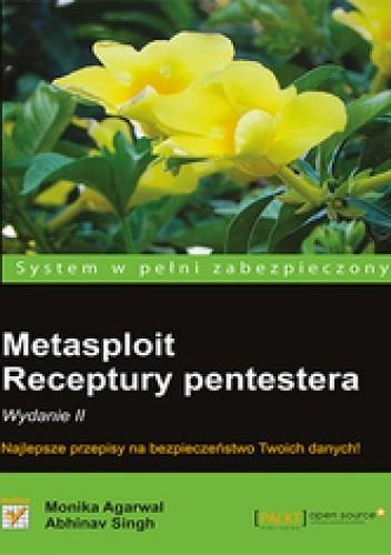 Okładka książki Metasploit. Receptury pentestera. Wydanie II