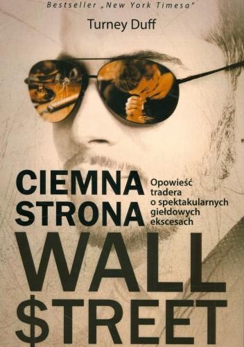 Okładka książki Ciemna strona Wall Street