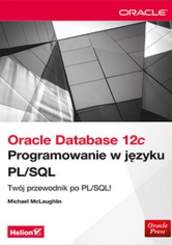 Okładka książki Oracle Database 12c. Programowanie w języku PL/SQL