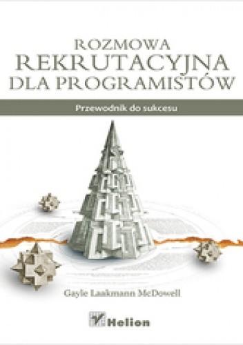 Okładka książki Rozmowa rekrutacyjna dla programistów. Przewodnik do sukcesu
