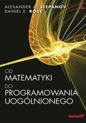 Okładka książki Od matematyki do programowania uogólnionego