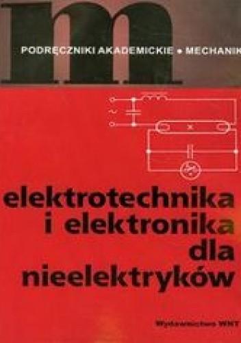 Okładka książki Elektrotechnika i elektronika dla nieelektryków