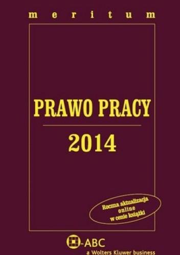Okładka książki Prawo Pracy 2014. Meritum