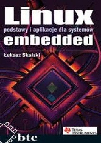 Okładka książki Linux embedded podstawy i aplikacje dla systemów