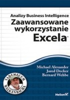Analizy Business Intelligence. Zaawansowane wykorzystanie Excela