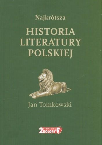 Okładka książki Najkrótsza historia literatury polskiej