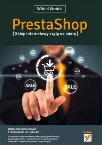 Okładka książki PrestaShop. Sklep internetowy szyty na miarę