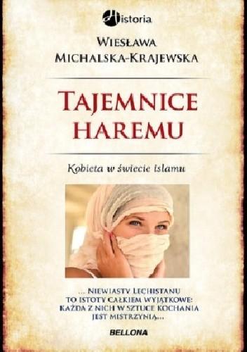 Okładka książki Tajemnice haremu. Kobieta w świecie islamu