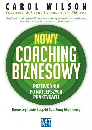 Okładka książki Nowy coaching biznesowy. Przewodnik po najlepszych praktykach