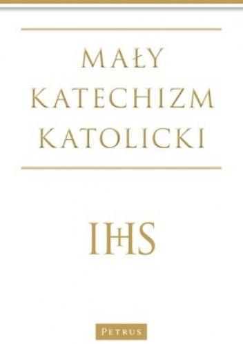 Okładka książki Mały katechizm katolicki