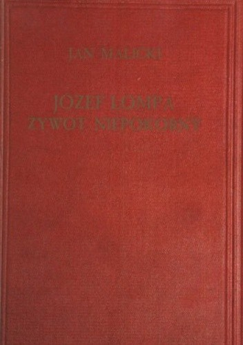 Okładka książki Józef Lompa. Żywot niepokorny