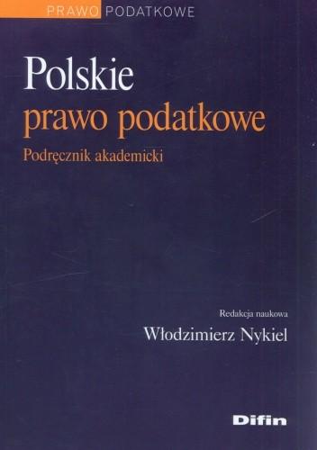 Okładka książki Polskie prawo podatkowe. Podręcznik akademicki