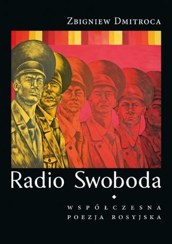 Okładka książki Radio Swoboda. Współczesna poezja rosyjska