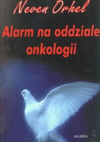 Okładka książki Alarm na oddziale onkologii
