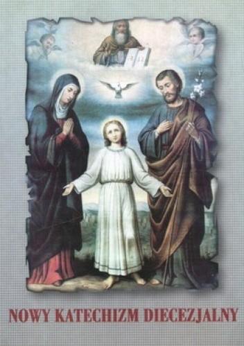 Okładka książki Nowy katechizm diecezjalny