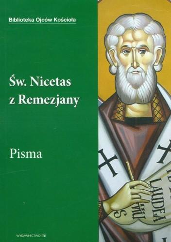 Okładka książki Św.Nicetas z Remezjany. Pisma