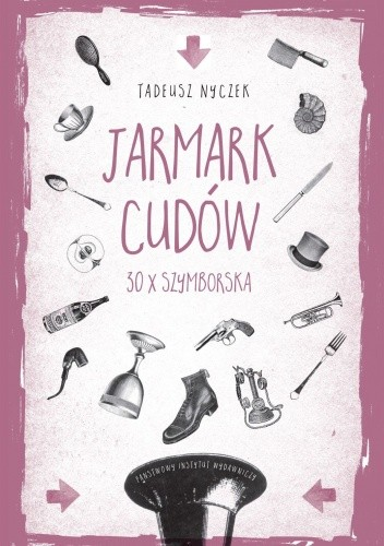 Okładka książki Jarmark cudów. 30 x Szymborska
