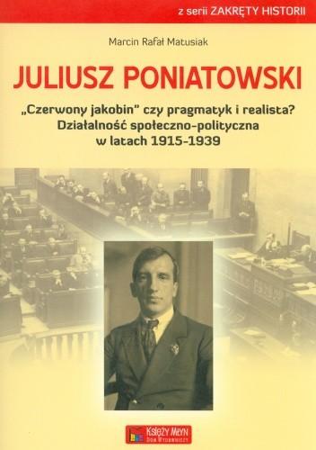 Okładka książki Juliusz Poniatowski.